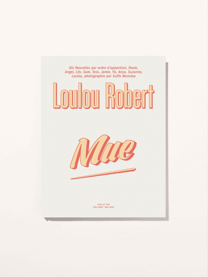 Mue by Loulou Robert